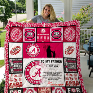 Alabama Crimson Tide – TO MY FATHER – LOVE YOUR DAUGHTER Quilt
