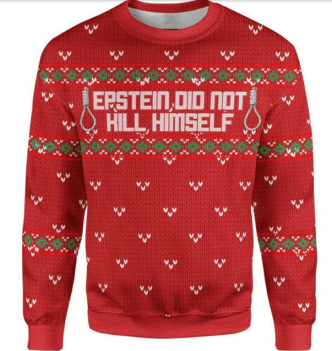 Epstein Did Not Kill Himself Ugly-Christmas-Sweatshirt