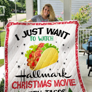 Hallmark Christmas Movies And Tacos Quilt Blanket