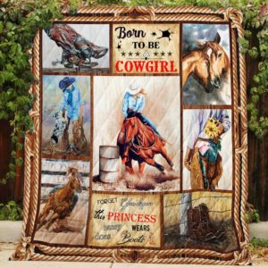 Born To Be A Cowgirl Quilt Blanket Great Customized Blanket Gifts For Birthday Christmas Thanksgiving
