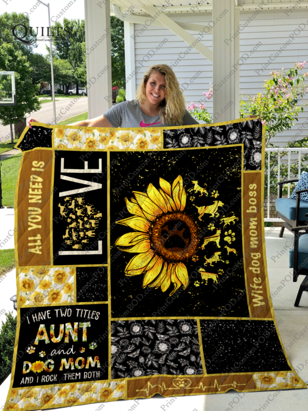 Dog Mom Sunflower I Have Two Tittles Aunt And Dog Mom Quilt Blanket Great Customized Gifts For Birthday Christmas Thanksgiving Perfect Gifts For Dog Lover