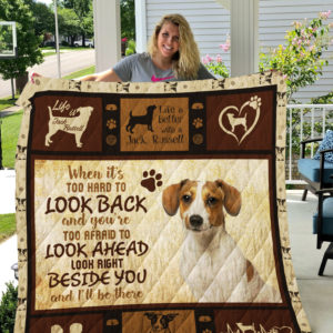 Jack Russel Look Right Beside You And I'll Be There Quilt Blanket Great Customized Blanket Gifts For Birthday Christmas Thanksgiving