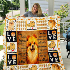 Pomeranian I Love You Forever And Always Quilt Blanket Great Customized Blanket Gifts For Birthday Christmas Thanksgiving