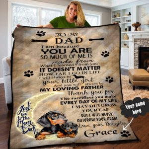 Personalized Dachshund To My Dad I Will Never Outgrow Your Lap Quilt Blanket From Daughter Great Customized Blanket Gifts For Birthday Christmas Thanksgiving Father's Day