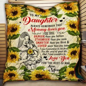Personalized Sunflower To My Daughter From Mom Mommy Loves You Quilt Blanket Great Customized Gifts For Birthday Christmas Thanksgiving Perfect Gifts For Sunflower Lover