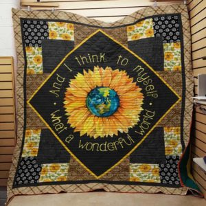 Hippie Sunflower What A Wonderful World Quilt Blanket Great Customized Gifts For Birthday Christmas Thanksgiving Perfect Gifts For Sunflower Lover