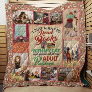 I Just Want To Read Books With My Cat Quilt Blanket Great Customized Gifts For Birthday Christmas Thanksgiving Perfect Gifts For Cat Lover