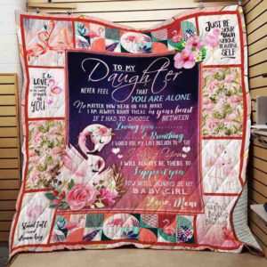 Personalized Flamingo To My Daughter From Mom I Will Always Be There For You Quilt Blanket Great Customized Gifts For Birthday Christmas Thanksgiving