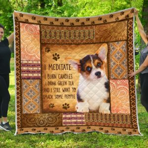 Corgi I Maditate Quilt Blanket Great Gifts For Birthday Christmas Thanksgiving Anniversary