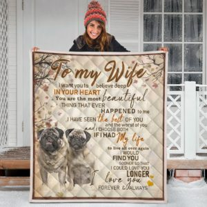To My Wife - Pug Quilt Blanket Great Gifts For Birthday Christmas Thanksgiving Anniversary
