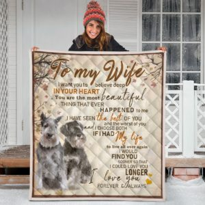 To My Wife Quilt - Schnauzer Quilt Blanket Great Gifts For Birthday Christmas Thanksgiving Anniversary