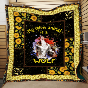 Wolf My Spirit Animal Is A Wolf  Quilt Blanket Great Customized Gifts For Birthday Christmas Thanksgiving Perfect Gifts For Wolf Lover