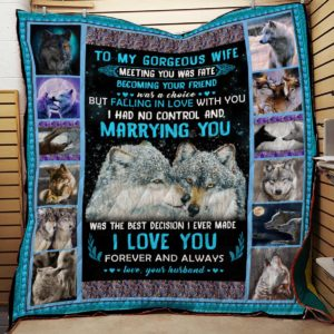 Personalized Wolf To My Gorgeous Wife I Love You From Husband Quilt Blanket Great Customized Blanket Gifts For Birthday Christmas Thanksgiving