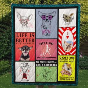 Life Is Better With A Chihuahua Be You Tiful Hello Summer Quilt Blanket Great Customized Gifts For Birthday Christmas Thanksgiving